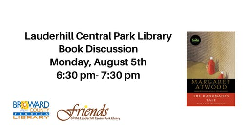 Lauderhill Central Park Library Book Discussion: The Handmaid's Tale