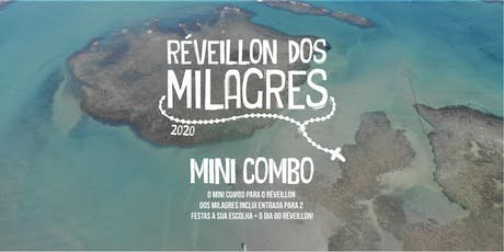Réveillon dos Milagres 2020 -  Mini Combos ingressos