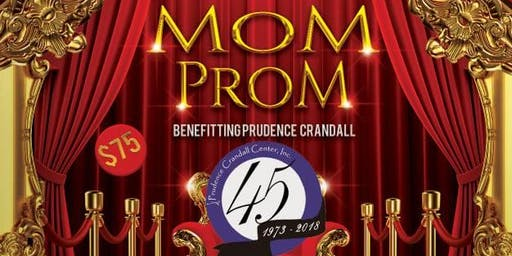 CT's 1st Annual Mom Prom