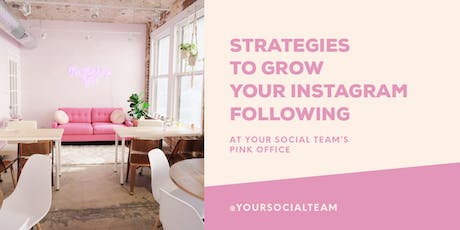 Strategies To Grow Your Instagram Following tickets