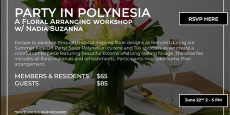 Party in Polynesia: A Floral Arranging Workshop tickets