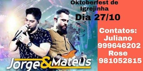 Excursão Oktober Igrejinha  Jorge e Mateus, saidas Imbé,Tramandaí e Osório. ingressos