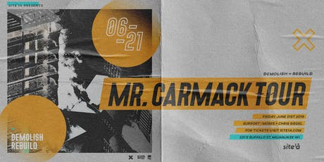 MR. CARMACK [at] SITE 1A tickets