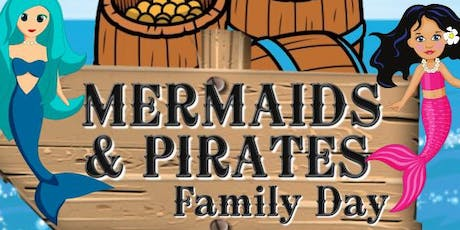 Mermaids & Pirates Family Day  tickets
