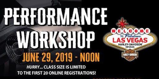 Las Vegas H-D: Performance Workshop