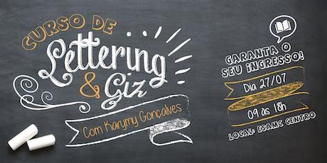 Curso de Lettering e Giz - Com Karymy Gonçalves (27-07-19) ingressos