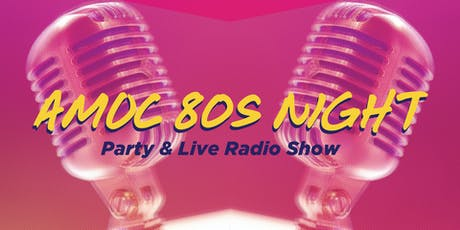 AMOC Radio Live! presents Sixteen Candles: The Radio Play & 80s Pre-Show Party! tickets