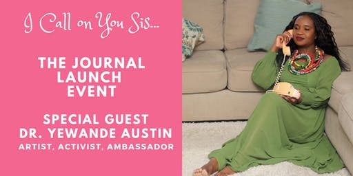I Call on You Sis: The Journal Launch Event