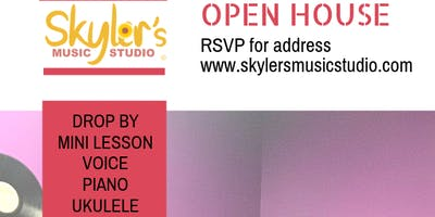 Open House at Skyler's Music Studio, LLC