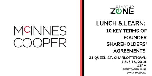 Lunch & Learn: 10 Key Terms of Founder Shareholders' Agreements with McInnes Cooper