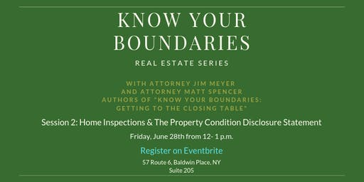 """""""Know Your Boundaries""""-Home Inspections & The Property Condition Disclosure"""