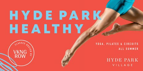 Hyde Park Healthy - Circuits tickets
