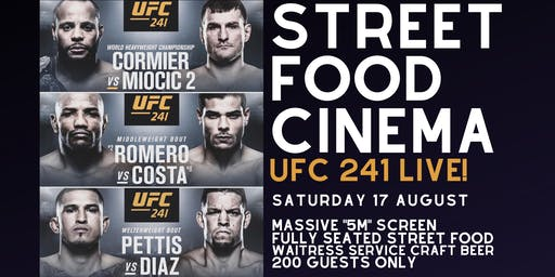 Street Food Cinema - UFC 241 Live