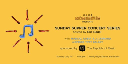 Sunday Supper Concert Series Hosted By Eric Nadel with A.J. LeGrand and Tippy Balady