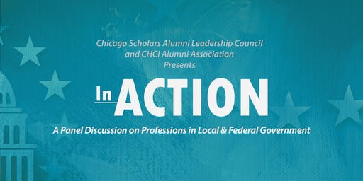 In Action: A Panel Discussion on Professions in Local & Federal Government