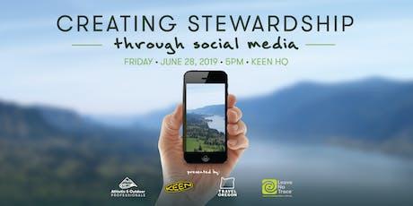 Creating Stewardship Through Social Media tickets