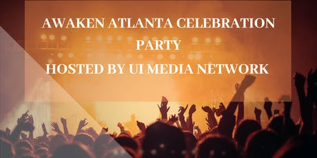Awaken Atlanta Celebration Party tickets