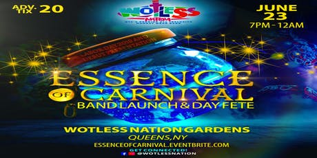 Essence of Carnival Band Launch & Day Fete by Wotless Nation Mas tickets