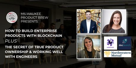 How to Build Enterprise Products with Blockchain Plus True Product Ownership tickets