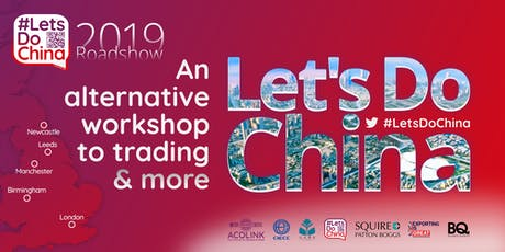 Let's Do China — LEEDS: The alternative workshop to trading (Roadshow) tickets