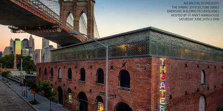 AIA Brooklyn Summer Lecture Series on Emerging Building Technologies tickets