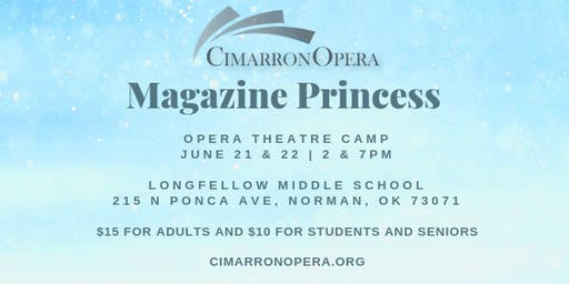 Cimarron Opera Camp Presents Magazine Princess