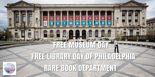 Free Library of Philadelphia Rare Book Department Free Museum Day