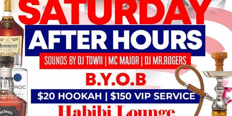 SATURDAY AFTER HOURS TIL 5 AM @ HABIBI HOOKAH LOUNGE | B.Y.OB (BRING YOUR OWN BOTTLE| $20 HOOKAHS) | GO DJ MR. ROGERS & GO MC MAJOR | FREE ENTRY BEFORE 1AM WITH RSVP| FOR INFO TEXT 832.338.3829 OR @DSAM09 ON INSTAGRAM tickets
