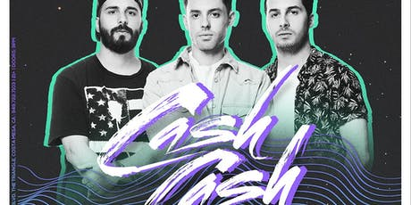 Cash Cash Guestlist tickets