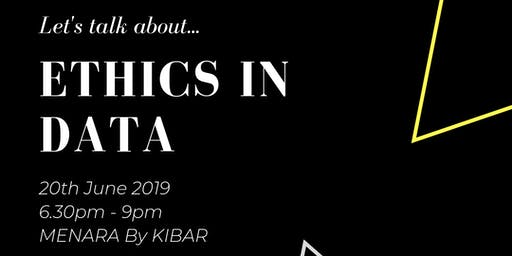 SheLovesData Jakarta Meetup: Let's talk about Ethics in Data