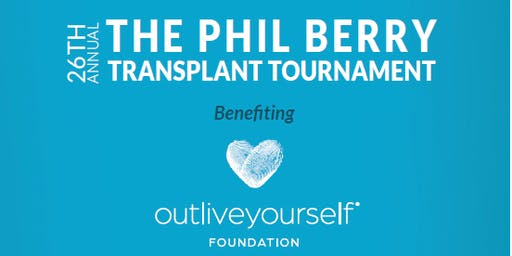 The 26th Annual Phil Berry Transplant Tournament