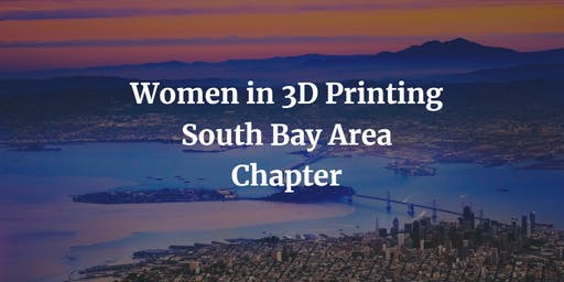 Women in 3D Printing: South Bay Area Chapter Rize-DS Event