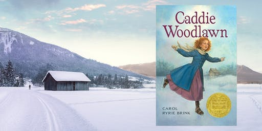 OCT 3 OR 4:  The LitWits® Workshop on CADDIE WOODLAWN by Carol Ryrie Brink