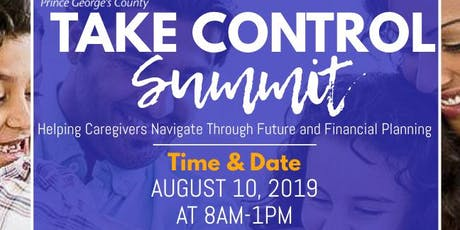 Take Control Summit: Helping Caregivers Navigate through Future & Financial Planning tickets