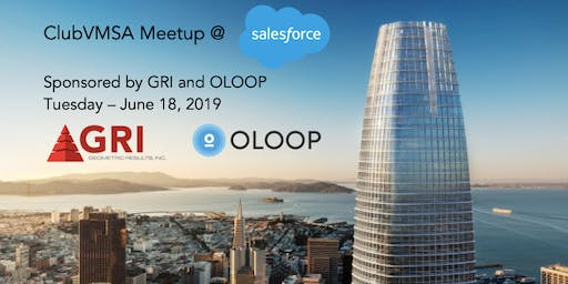 ClubVMSA Meetup @ Salesforce by GRI & Oloop
