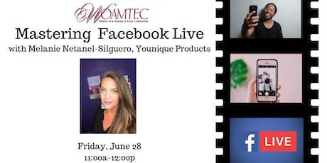 WOAMTEC Free Workshop - Mastering Facebook Live tickets