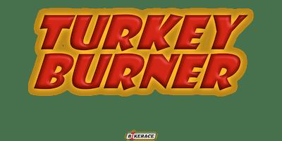 Turkey Burner 2020 (date tbc)