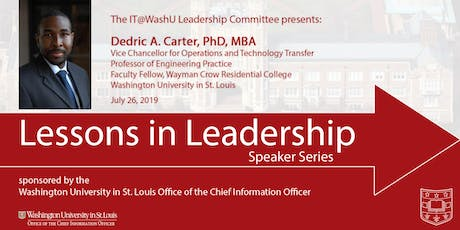 Lessons in Leadership Speaker Series - July 26, 2019 tickets