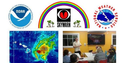 SKYWARN Storm Spotter Training - Lahaina 2019