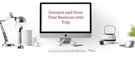 Connect and Grow Your Business with Yelp tickets