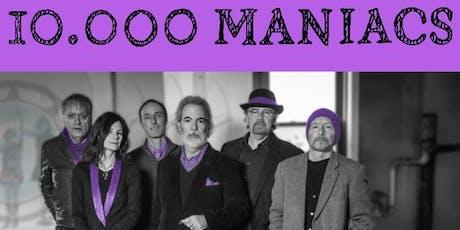 10,000  Maniacs tickets