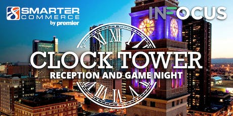 InFocus 2019 - Clock Tower Reception and Game Night tickets
