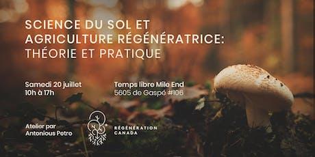 Science du sol et agriculture régénératrice: Théorie et pratique tickets