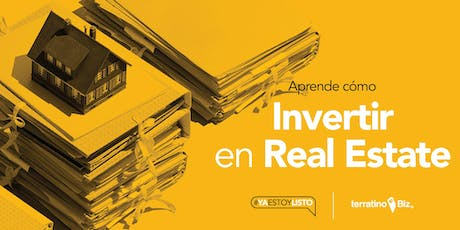 Cómo Invertir en Real Estate tickets