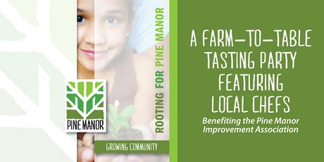 Rooting for Pine Manor: A Farm-to-Table Tasting Party tickets