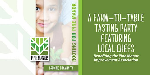 Rooting for Pine Manor: A Farm-to-Table Tasting Party