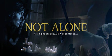 Not Alone Movie Screening tickets