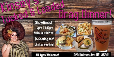Kinsey's Tucked And Loaded Drag Dinner  tickets