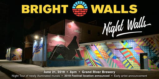 Bright Walls - Night Walls Tour