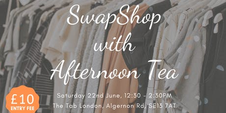 Swap Shop with Afternoon Tea tickets
